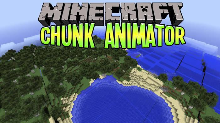 Chunk Animator Mod para Minecraft 1.7.10